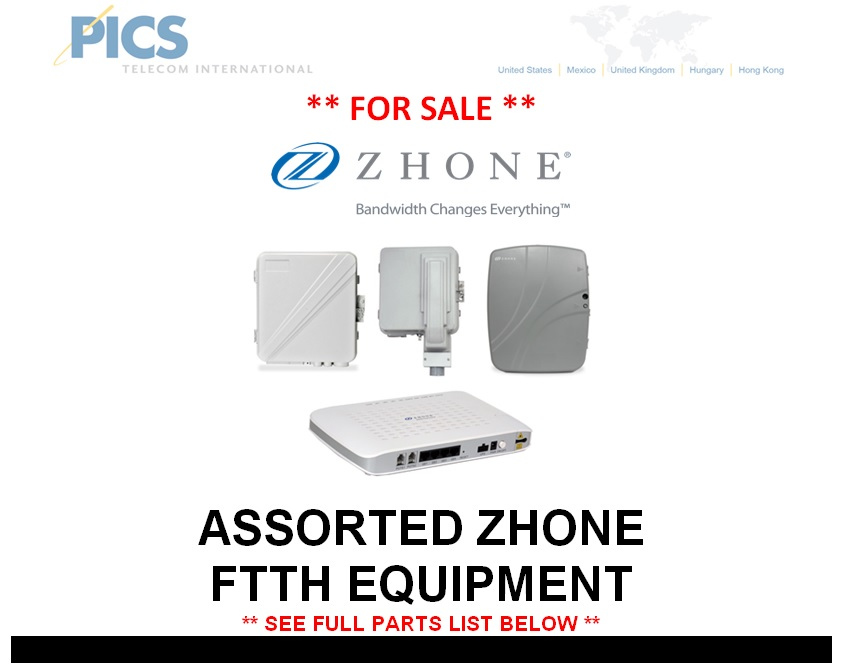 Zhone Assorted FTTH Parts For Sale Top (5.6.14)
